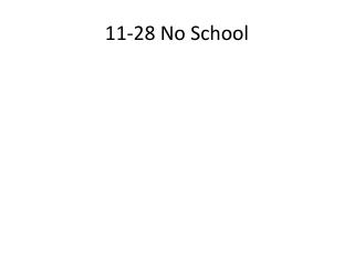 11-28 No School