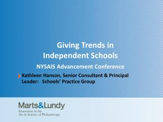 Giving Trends in  Independent Schools NYSAIS Advancement Conference