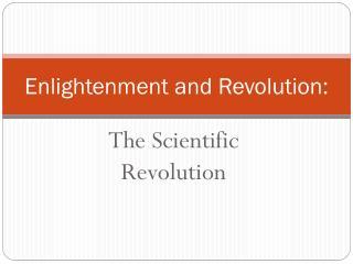 Enlightenment and Revolution: