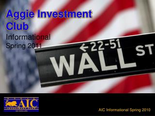 Aggie Investment Club Informational Spring 2010