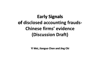 Early Signals  of  disclosed accounting frauds-  Chinese  firms'  evidence (Discussion Draft)