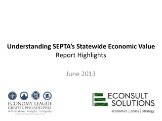 Understanding SEPTA's Statewide Economic Value Report Highlights