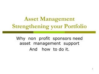 Asset Management Strengthening your Portfolio