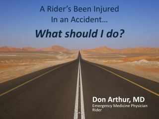 A Rider's  B een Injured In an Accident… What should I do?