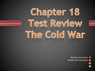 Chapter 18 Test Review The Cold War