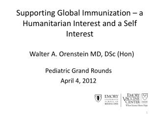 Supporting Global Immunization – a Humanitarian Interest and a Self Interest