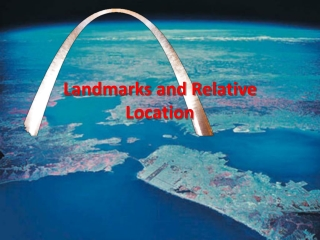 Landmarks and Relative Location
