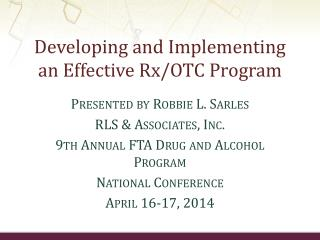 Developing and Implementing an Effective Rx/OTC Program