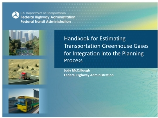 Handbook for Estimating Transportation Greenhouse Gases for Integration into the Planning Process