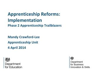 Apprenticeship Reforms: Implementation Phase 2 Apprenticeship Trailblazers