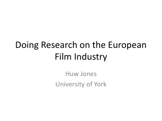 Doing Research on the European Film Industry