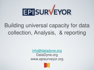 Building universal capacity for data collection, Analysis,  & reporting