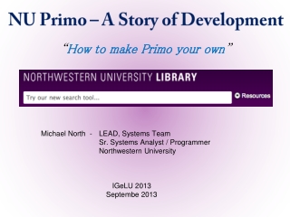 "NU Primo – A Story of Development "" How to make Primo your own """