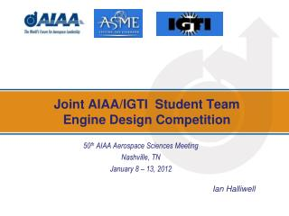 Joint AIAA/IGTI  Student Team Engine  Design Competition