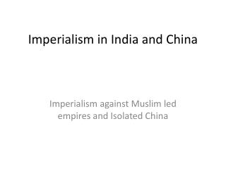 Imperialism in India and China