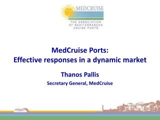 MedCruise Ports: Effective responses in a dynamic market