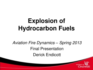 Explosion of Hydrocarbon Fuels