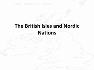 The British Isles and Nordic Nations