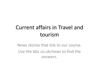 Current affairs in Travel and tourism