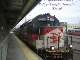 Transportation Today  Policy, Freight, Intercity Travel