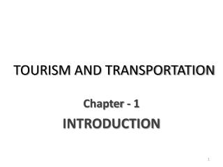 TOURISM AND TRANSPORTATION