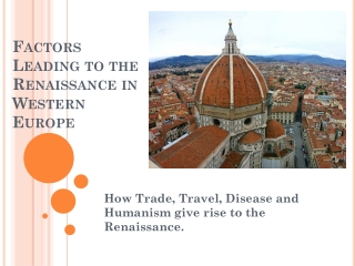 Factors Leading to the Renaissance in Western Europe