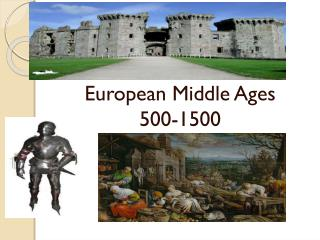 European Middle Ages 500-1400