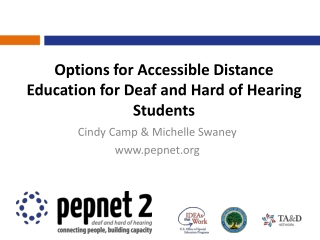 Options for Accessible Distance Education for Deaf and Hard of Hearing Students