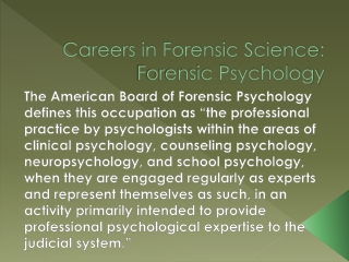 Careers in Forensic Science: Forensic Psychology