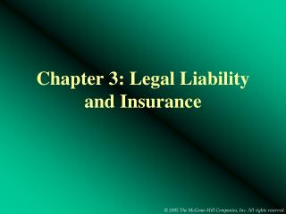 Chapter 3: Legal Liability and Insurance