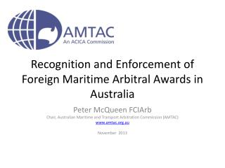 Recognition and Enforcement of Foreign Maritime Arbitral Awards in Australia
