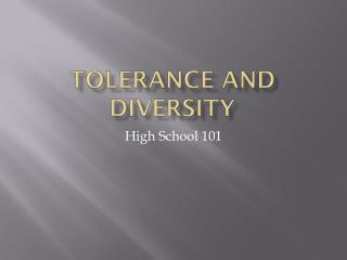 Tolerance and Diversity