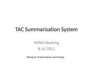 TAC Summarisation System