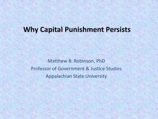 Why Capital Punishment Persists