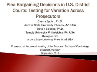Plea Bargaining Decisions in U.S. District Courts: Testing for Variation Across Prosecutors