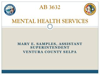 AB 3632 MENTAL HEALTH SERVICES