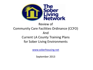 Review of  Community Care Facilities Ordinance (CCFO) And Current LA County Training Plans  for Sober Living Environment