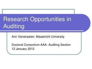 Research Opportunities in Auditing