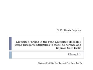Discourse Parsing in the Penn Discourse Treebank: Using Discourse Structures to Model Coherence and Improve User Tasks