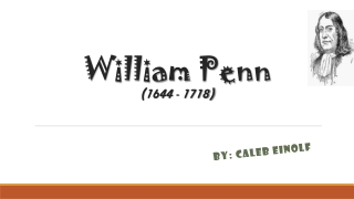 William Penn (1644 - 1718)