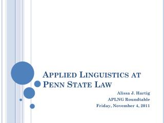 Applied Linguistics at Penn State Law