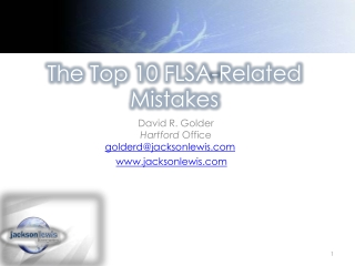 The Top 10 FLSA-Related Mistakes