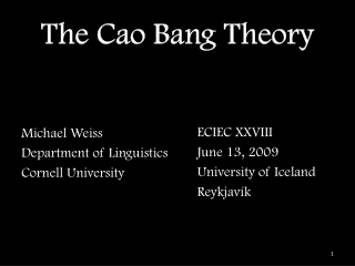 The Cao Bang Theory