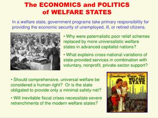 The ECONOMICS and POLITICS of WELFARE STATES