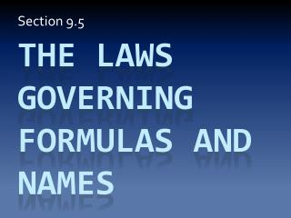 The laws governing formulas and names