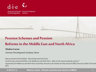 Pension Schemes and Pension  Reforms in the Middle East and North Africa