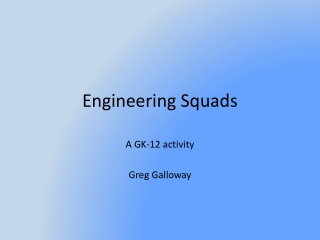Engineering Squads