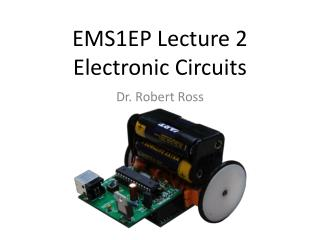 EMS1EP Lecture 2 Electronic Circuits