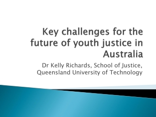Key challenges for the future of youth justice in Australia