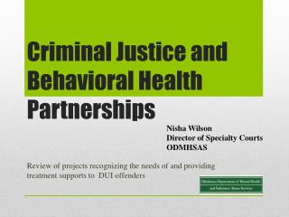 Criminal Justice and Behavioral Health Partnerships